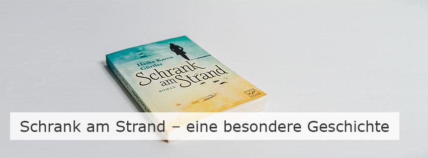 Heike Karen Gürtler: Schrank am Strand – eine besondere Geschichte