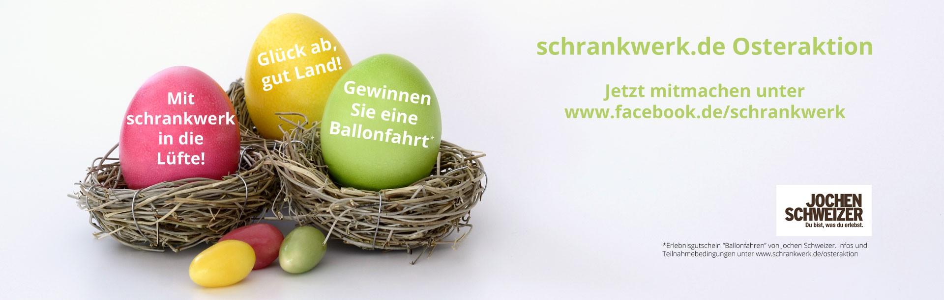 Osteraktion bei schrankwerk.de, Heißluftballonfahrt zu gewinnen